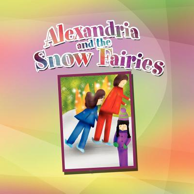 Alexandria and the Snow Fairies