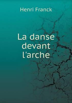 La Danse Devant L'Arche