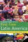 The Rough Guide to First-Time Latin America 1