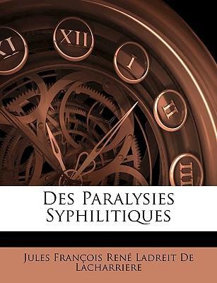 Des Paralysies Syphilitiques