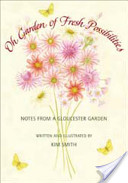 Oh Garden of Fresh Possibilities!