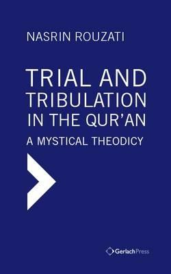 Trial and Tribulation in the Qur'an