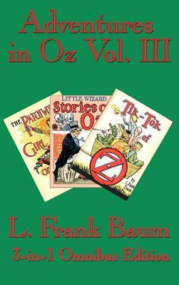 Adventures in Oz Vol. III