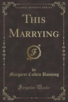 This Marrying (Class...