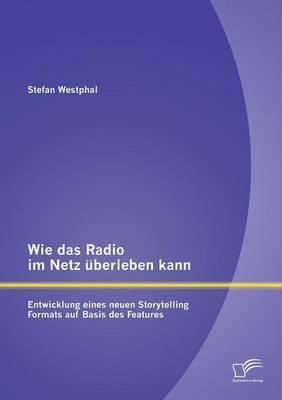 Wie das Radio im Netz überleben kann