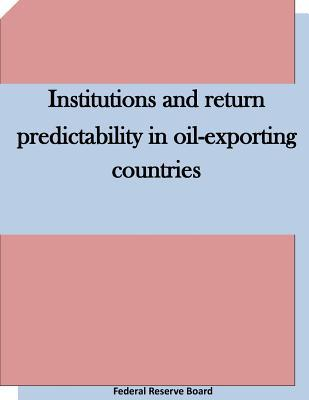 Institutions and Return Predictability in Oil-exporting Countries