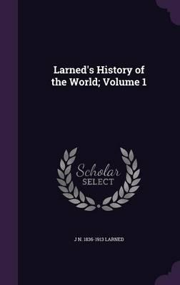 Larned's History of ...
