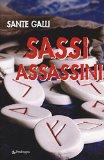 Sassi assassini