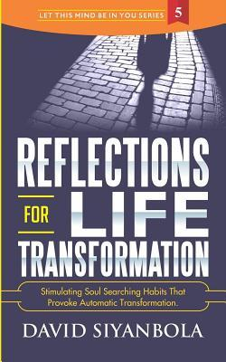 Reflections for Life Transformation