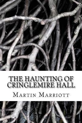 The Haunting of Cringlemire Hall