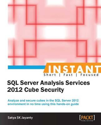 Instant Microsoft SQL Server Analysis Services 2012 Cube Security