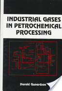 Industrial Gases in Petrochemical Processing