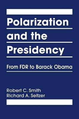 Polarization and the Presidency