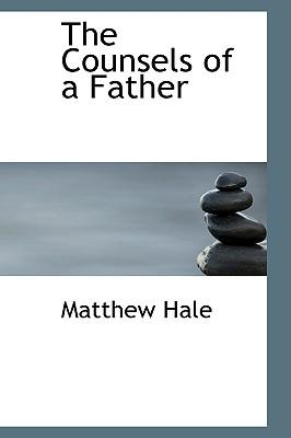 The Counsels of a Father