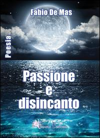 Passione e disincanto