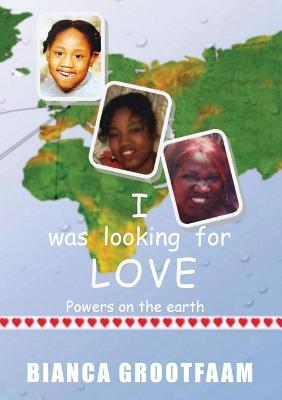 I was looking for love