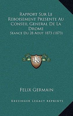 Rapport Sur Le Reboisement Presente Au Conseil General de La Drome