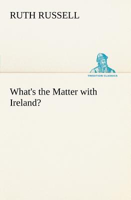 What's the Matter with Ireland?