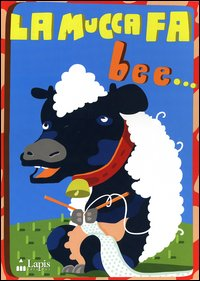 La mucca fa bee