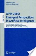 AI*Ia 2009: Emergent Perspectives in Artificial Intelligence