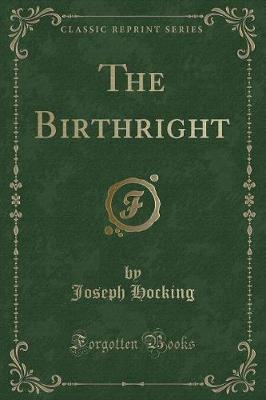 The Birthright (Classic Reprint)