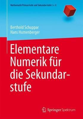 Elementare Numerik Für Die Sekundarstufe