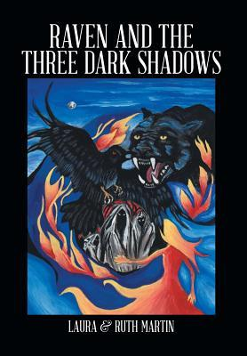 Raven and the Three Dark Shadows