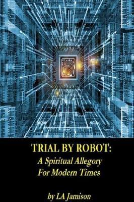 Trial By Robot