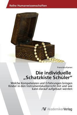 """Die individuelle """"Schatzkiste Schüler"""""""