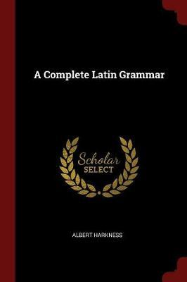 A Complete Latin Gra...