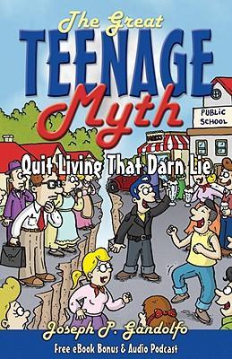 The Great Teenage Myth
