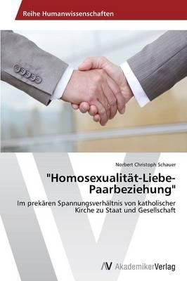"""Homosexualität-Liebe-Paarbeziehung"""