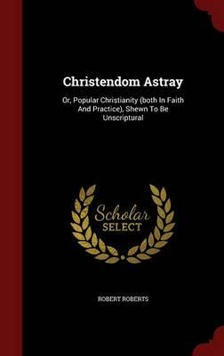 Christendom Astray
