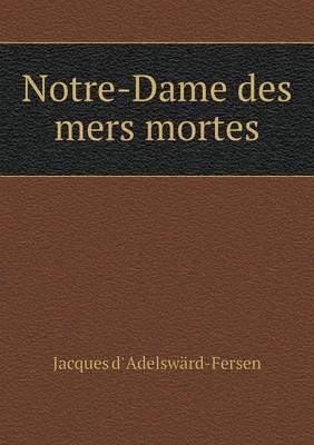 Notre-Dame Des Mers Mortes