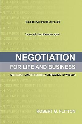 Negotiation for Life and Business