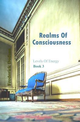Realms of Consciousn...