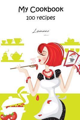 My Cookbook 100 Reci...