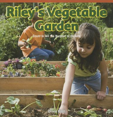 Riley's Vegetable Garden