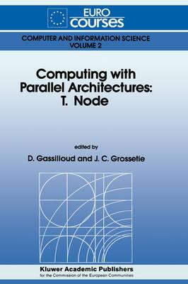 Computing With Parallel Architectures