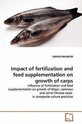 Impact of fertilization and feed supplementation on growth of carps