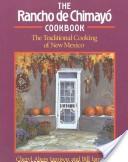The Rancho de Chimayó cookbook