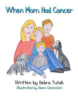 When Mom Had Cancer