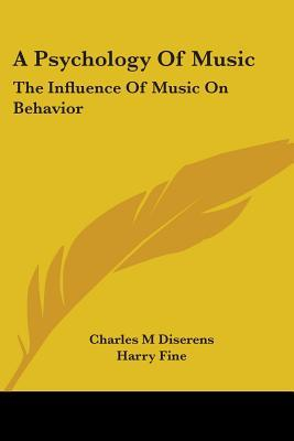 A Psychology of Music