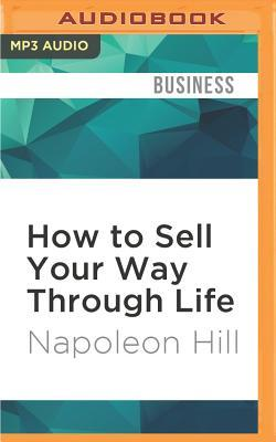 How to Sell Your Way...