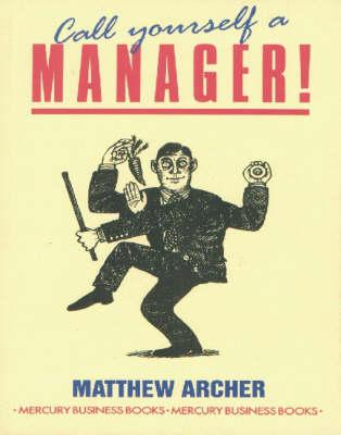 Call Yourself a Manager!