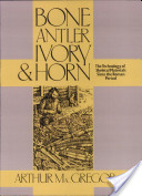 Bone, Antler, Ivory and Horn