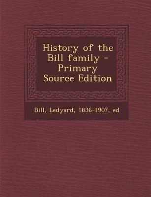 History of the Bill Family