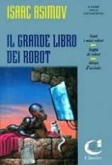 Il grande libro dei robot