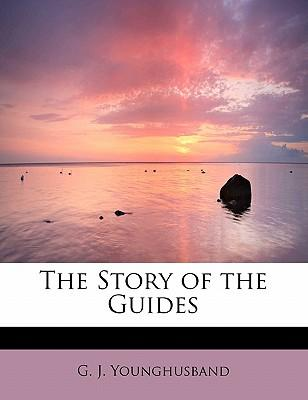 The Story of the Guides