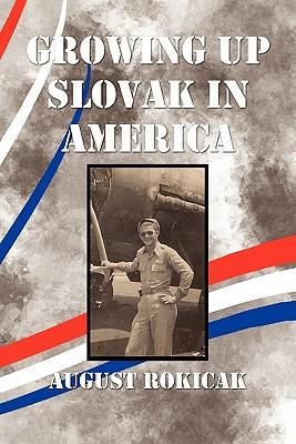 Growing Up Slovak in America